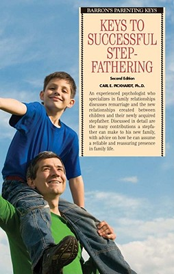 Keys to Successful Stepfathering By Pickhardt, Carl E.